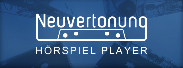 Neuvertonung Hörspiel Player